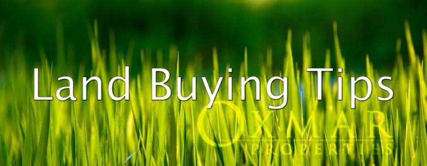 Land Buying Tips